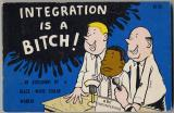 Integration Is A Bitch! (1969, first ed.)