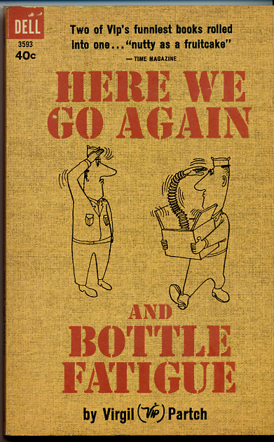 Here We Go Again and Bottle Fatigue (1963)