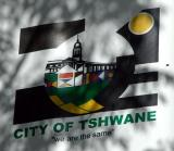 Pretoria's Motto is City of Tshwane We are the same