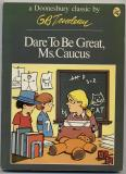 Dare To Be Great, Ms. Caucus (1975) (signed)