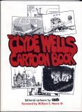 The Clyde Wells Cartoon Book (1989) (inscribed)