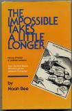The Impossible Takes A Little Longer (1983) (inscribed)
