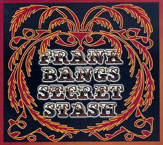 FRANK BANGS SECRET STASH