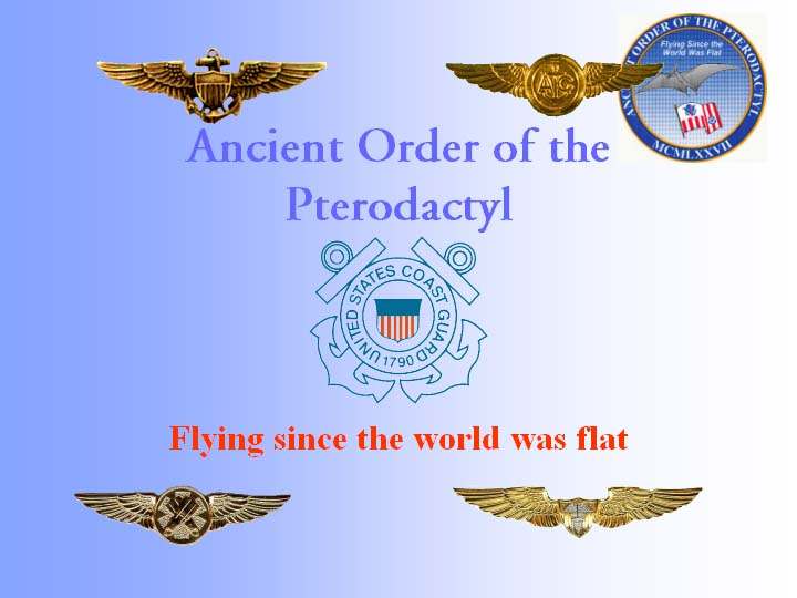Ancient Order of the Pterodactyl - Flying since the world was flat