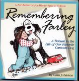 Remembering Farley (1996) (signed copies with original drawing)