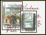 Windows To The Past