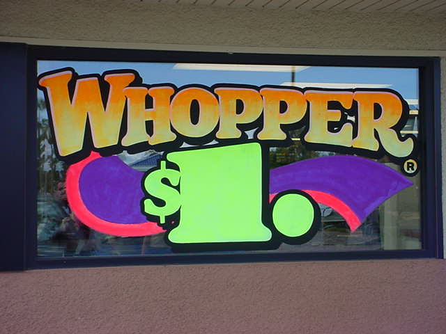 Whopper for a buck! <br> the only place in town