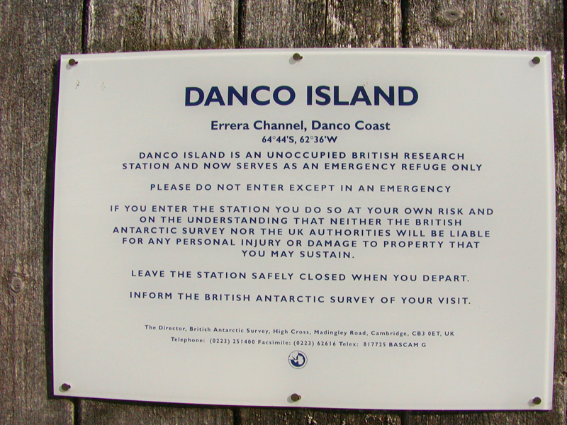 Sign near the BAS hut front door