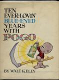 Ten Ever-Lovin' Blue-Eyed Years With Pogo (1959) (Signed)
