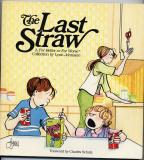The Last Straw (1985) (signed with original drawing of Michael)