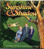 Sunshine and Shadow (1999) (signed with original drawing of Grandpa Jim)