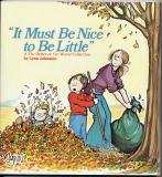 It Must Be Nice To Be Little (1983) (signed with original drawing of Elizabeth)