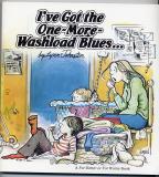 I've Got The One-More-Washload Blues... (1981) (signed)