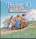 Pushing 40 (1988) (signed with original drawings of Elly and John)