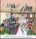 With This Ring (2003) (signed with original drawing of Deanna in wedding veil)