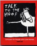Talk To The Hoof (2003) (signed)