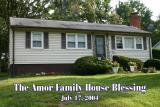 Amor Family House Blessing