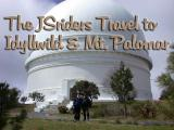 The JSriders Travel to Idyllwild and Mt. Palomar, CA, May 2-4, 2003