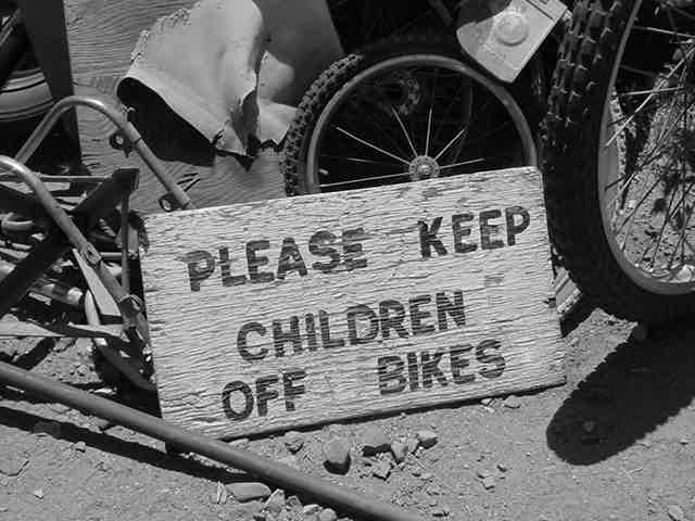 Please Keep <br> Children <br> Off Bikes