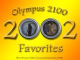 Olympus 2100 Users' Favorites - Best of 2002