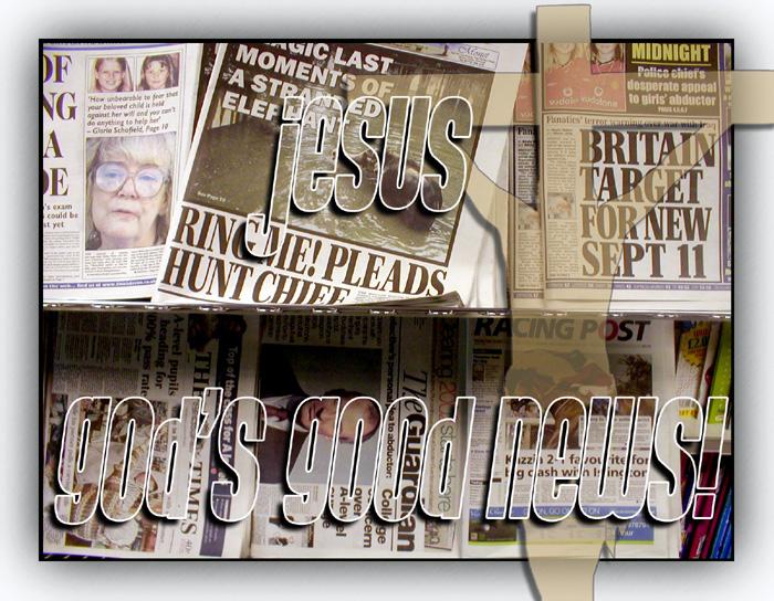Jesus - Gods good news