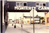 Cannery Row in the 1970's