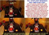 TAIL/STOP/ & THIRD STOP LIGHT & TURN / RUNNING  LIGHTS THAT ARE WIRED INTO THE TAILLIGHT WIRING UNDER THE SEAT