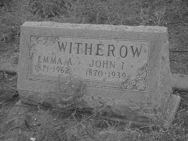 JOHN I & EMMA A WITHEROW