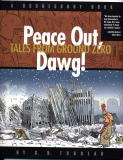 Peace Out, Dawg (2002)
