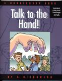 Talk to the Hand (2004)