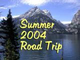 Summer 2004 Road Trip