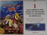 15 das 32 fotos do calendário de preceitos da Seicho No Ie do Brasil de 2004 são de minha autoria. O Calendário foi impresso em duas versões: Parede e Mesa.
