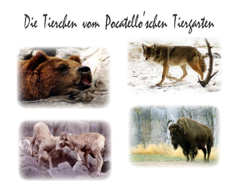 Tierchen vom Pocatelloschen Tiergarten.jpg