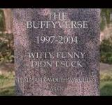 Buffyverse (I have to find who to credit for this). I miss the Whedonverse.