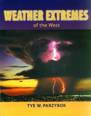 Weather Extremes of the West