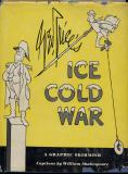 Ice Cold War (1951) (inscribed and initialled)