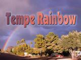 Rainbow Over Tempe Arizona