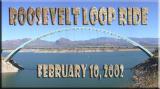 Roosevelt Loop Ride, Feb. 10, 2002