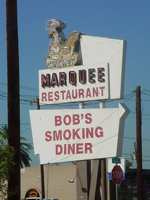 Marquee Restaurant <br>Bobs Smoking Diner<br>gone but not forgotten