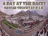A Day at the NASCAR Truck Races