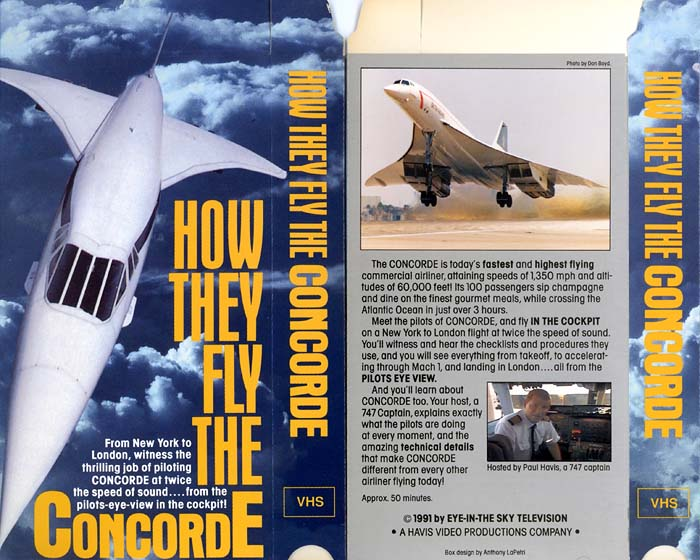 1991 - Photo on the back cover (right side) of the How They Fly The Concorde videotape box
