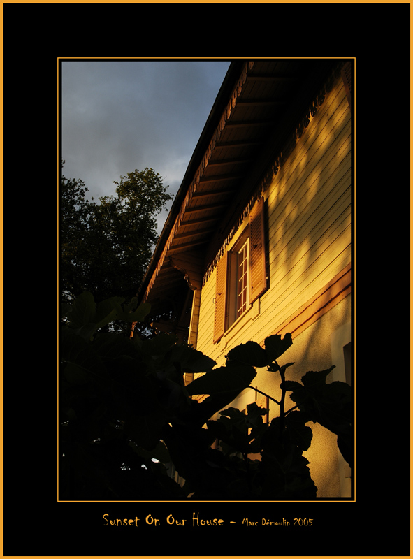 Sunset On Our House