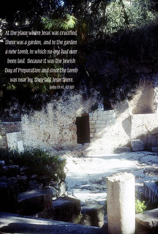 The Garden Tomb with Scripture - John 19:41,42