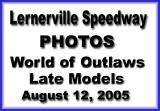 August 12, 2005 WoO Late Models