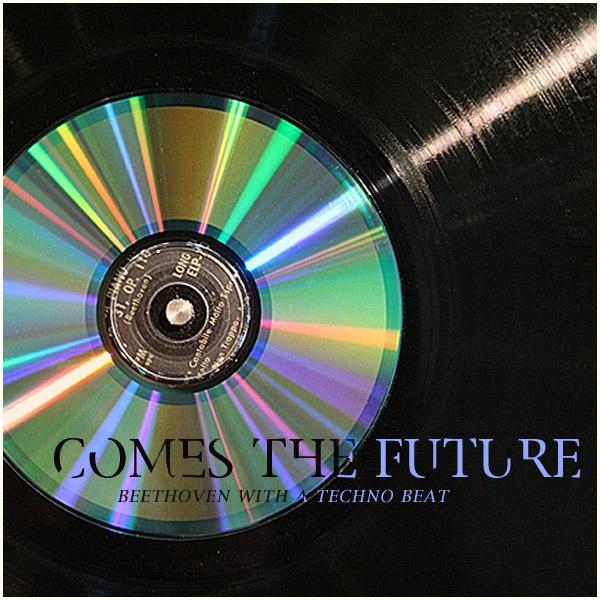 Comes the Future