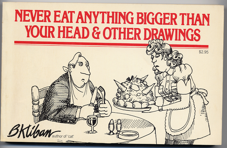 Never Eat Anything Bigger Than Your Head (1976)