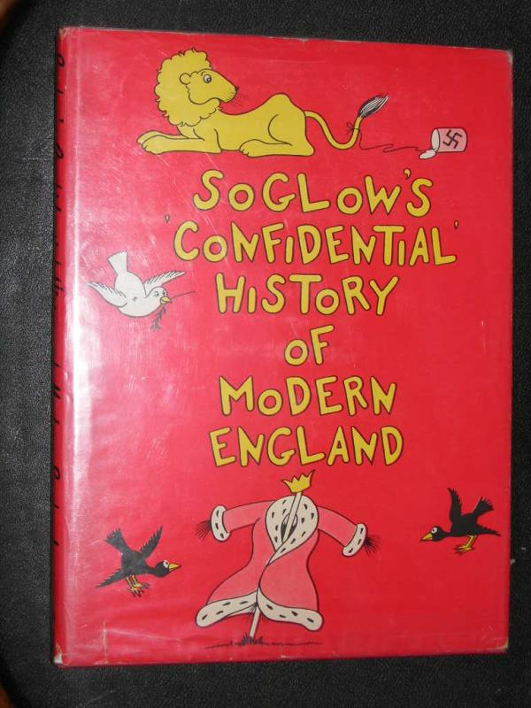 Soglows Confidential History of Modern England (1939)