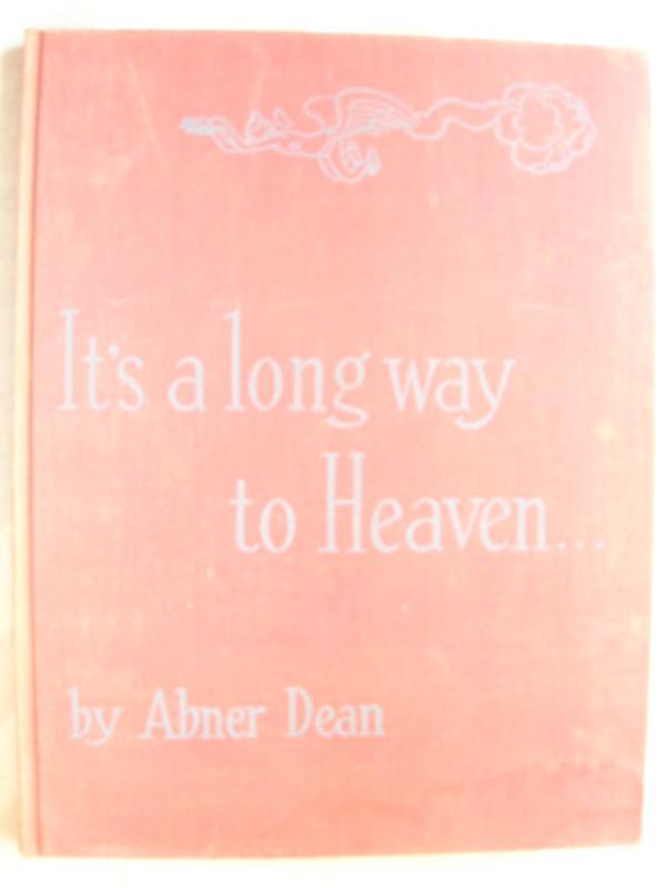 Its a Long Way To Heaven (1945)