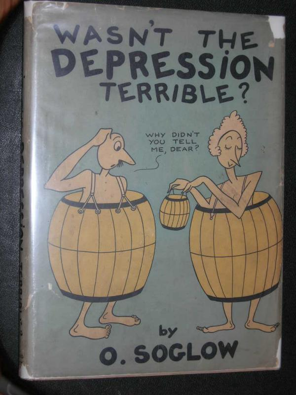 Wasnt the Depression Terrible?