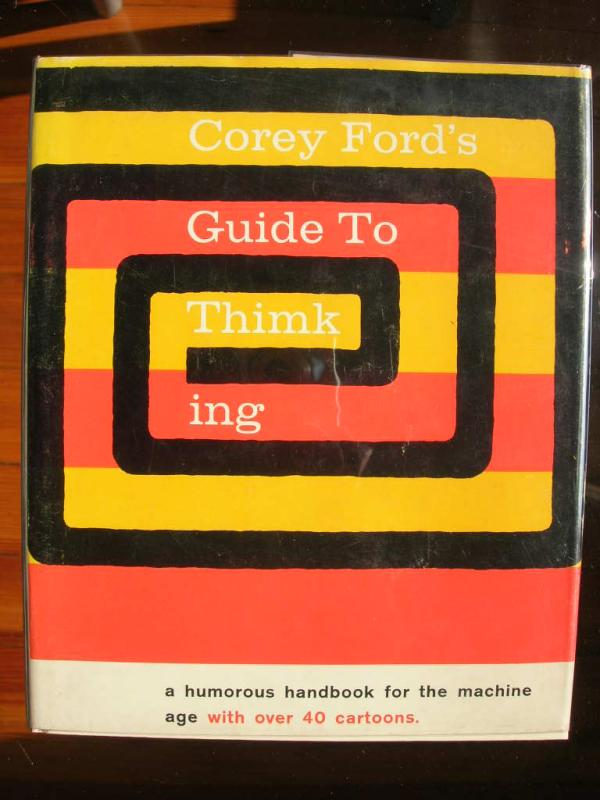 Corey Fords Guide To Thimking